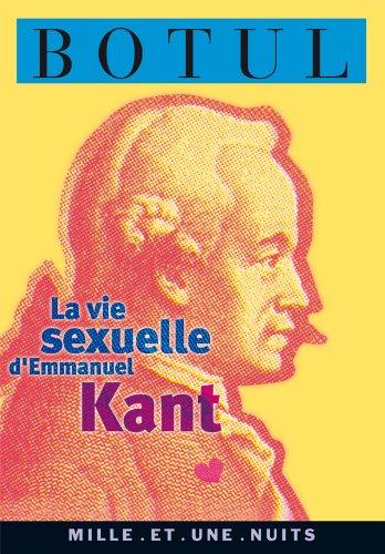9782842054243: La vie sexuelle d'Emmanuel Kant