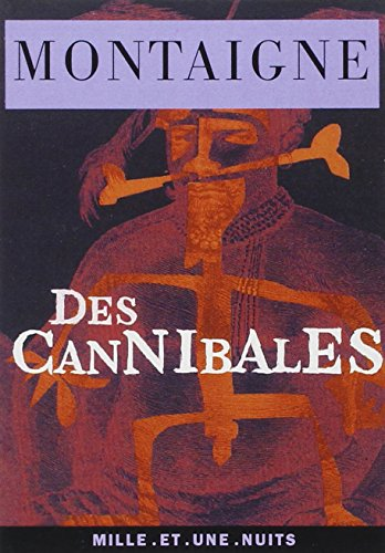 9782842054878: Des cannibales (French Edition)