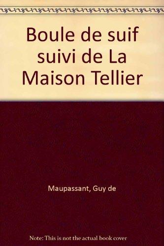 9782842055097: Boule de Suif suivi de La Maison Tellier