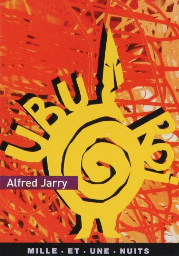 Ubu roi: Alfred Jarry
