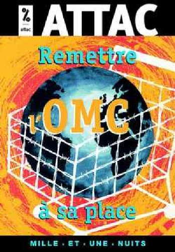 9782842055363: Remettre l'omc a sa place (French Edition)