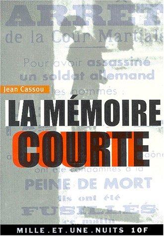 9782842055486: La Mémoire courte