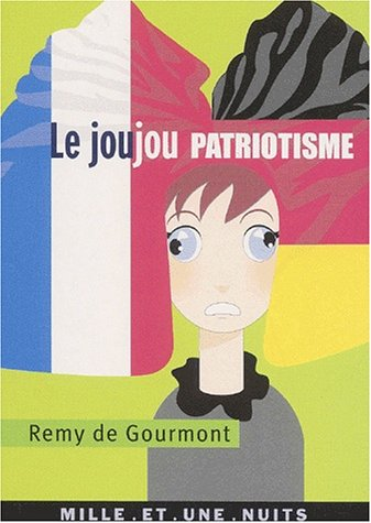 Joujou patriotisme [Mass Market Paperback] [Oct 09,: RÃ my de