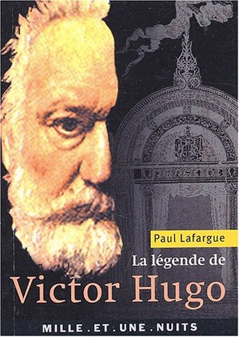 9782842056384: La Légende de Victor Hugo