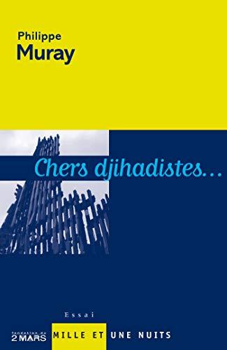 9782842056490: Chers djihadistes...