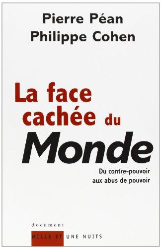 9782842057565: La face cachée du monde (Document)