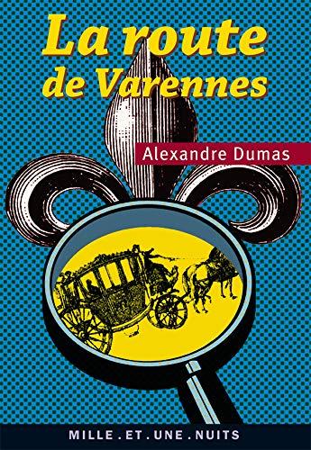 9782842059224: La Route de Varennes (French Edition)