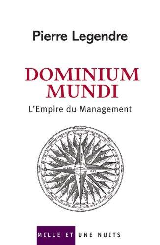 9782842059347: Dominium Mundi : L'Empire du Management
