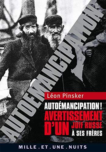 AUTOEMANCIPATION! AVERTISSEMENT D'UN JUI: PINSKER L