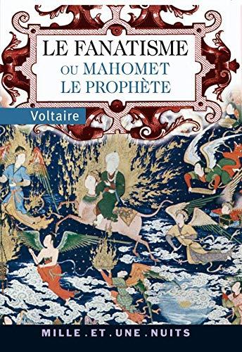 9782842059651: Le Fanatisme ou Mahomet le Prophète