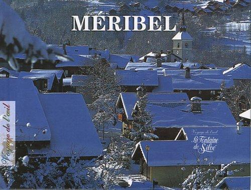 9782842063047: M�ribel