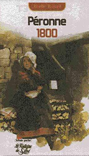 9782842063542: Péronne 1800 : La destinée extraordinaire d'une femme dans la Savoie du XIXe siècle