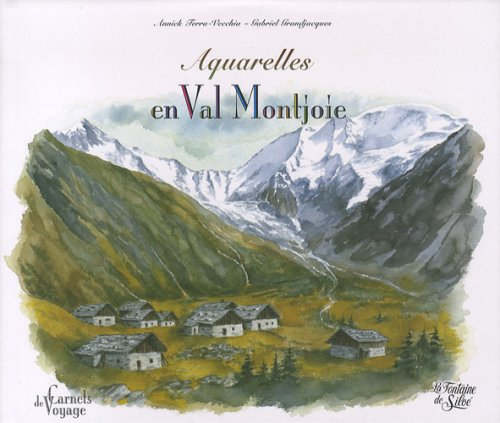 9782842064020: Aquarelles en Val Montjoie