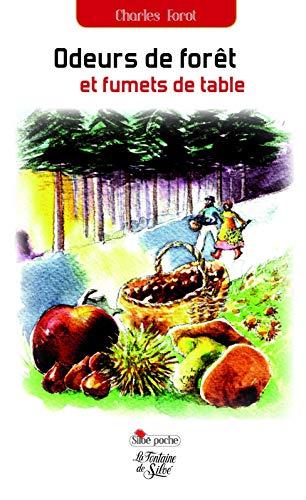 9782842064242: Odeurs de forêt et Fumets de table