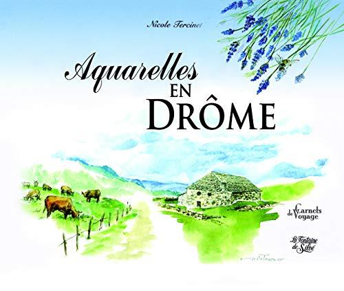 9782842064921: Aquarelles en Drôme