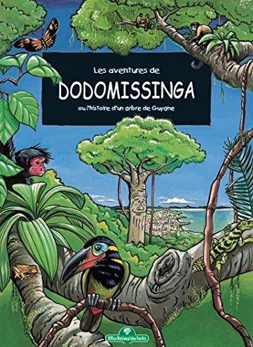 9782842072629: Les aventures de dodomissinga, ou, l'histoire d'un arbre de guyanne