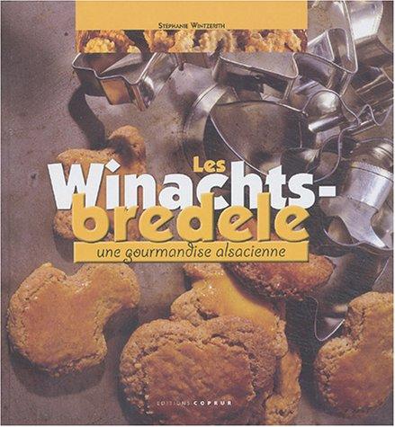 9782842080891: Les Winachtsbredele : Une gourmandise alsacienne