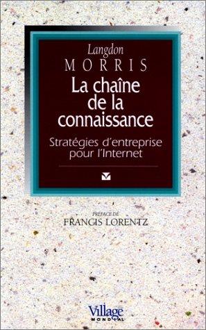 9782842110338: La chaîne de la connaissance : Stratégies d'entreprise pour l'Internet