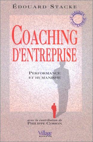 9782842110727: Coaching d'entreprise, performance et humanisme