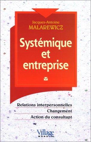 Systémique et entreprise, relations interpersonnelles, changement, action