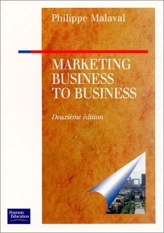 Marketing Business to Business: Philippe Malaval