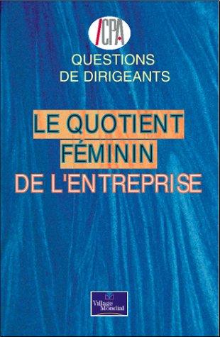 Le quotient féminin de l'entreprise (284211213X) by CPA; Agnès Arcier