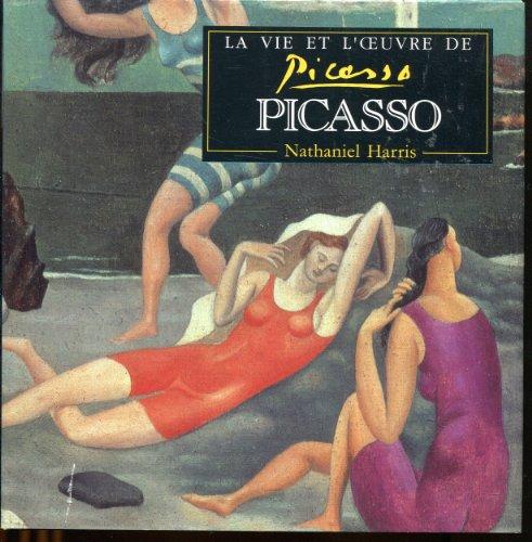 9782842160432: La vie et l'oeuvre de Picasso