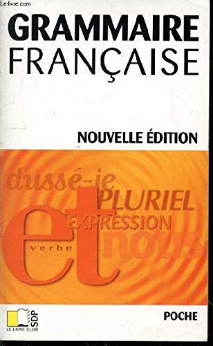 Grammaire francaise: Collectif