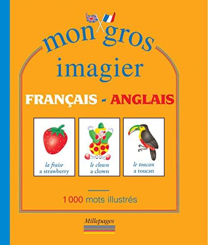 9782842180577: Mon gros imagier français-anglais