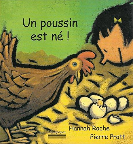 UN POUSSIN EST NE!: ROCHE, HANNAH/PRATT, PIERRE