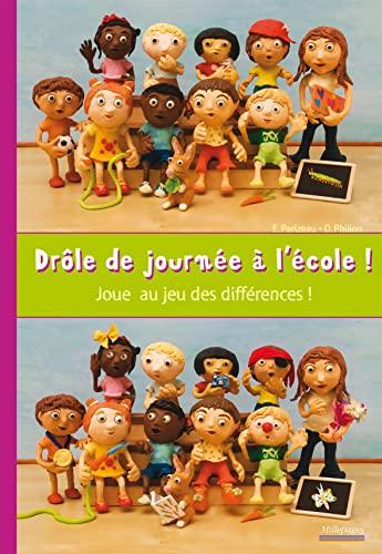 9782842182595: Drôle de journée à l'école ! : Joue au jeux des différences !