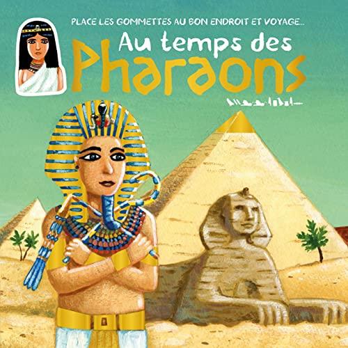 9782842182984: Au temps des pharaons