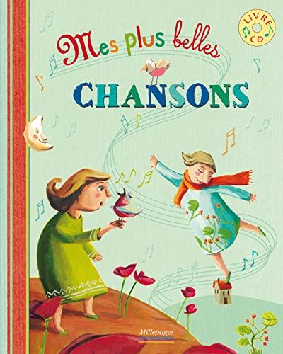 MES PLUS BELLES CHANSONS + CD: LEBEAU MATHILDE