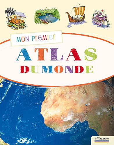 MON PREMIER ATLAS DU MONDE: COLLECTIF