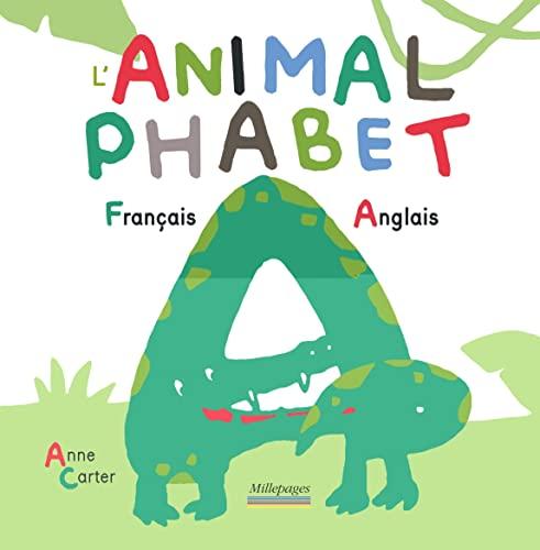 9782842183486: L'Animalphabet Français - Anglais