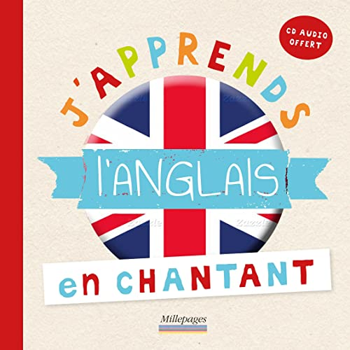 J APPRENDS L ANGLAIS EN CHANTANT: LIVRE + CD AUDIO