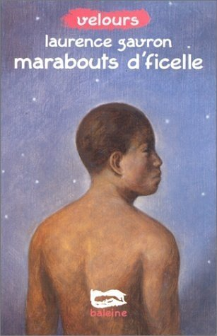 9782842192372: Marabouts d'ficelle