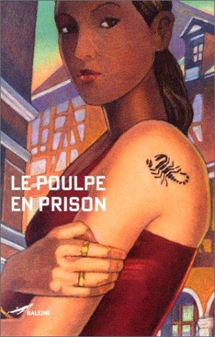9782842193782: Le Poulpe en prison