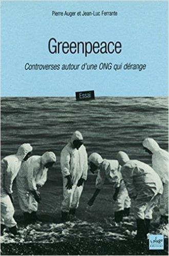 9782842211066: Greenpeace : Controverses autour d'une ONG qui dérange