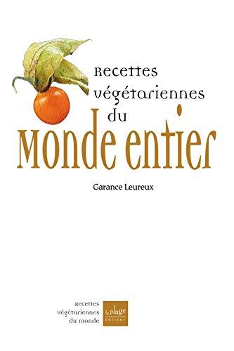 9782842211189: Recettes végétariennes du monde entier