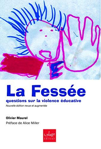 9782842211325: La fessée : questions sur la violence éducative