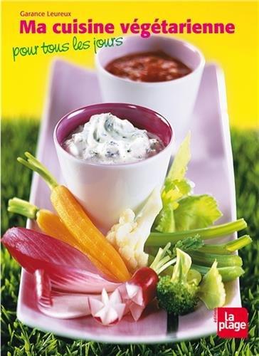 9782842211615: Ma cuisine végétarienne pour tous les jours