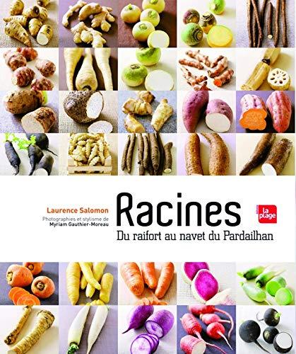 9782842212070: RACINES - DU RAIFORT AU NAVET