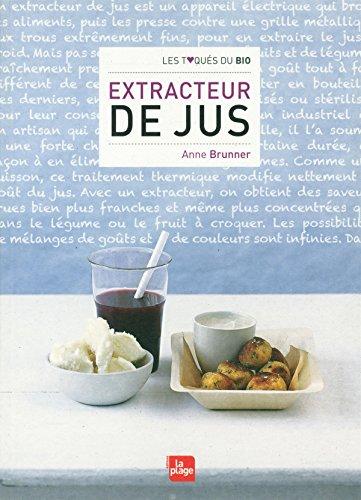 9782842212674: Extracteur de jus
