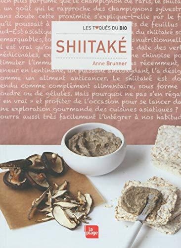 Shiitake: Brunner, Anne