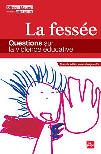 9782842214012: La fessée - Questions sur la violence éducative