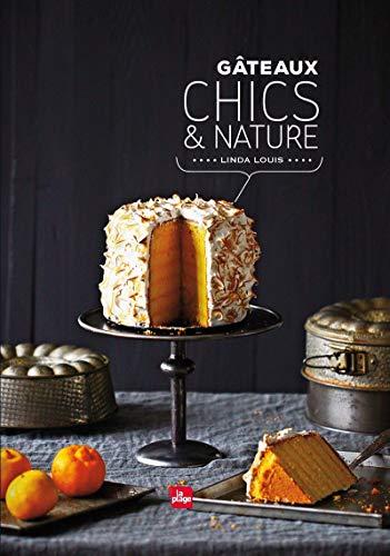 9782842214357: Gâteaux chics et nature