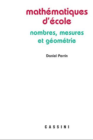 9782842250577: Mathématiques d'école : Nombres, mesures et géométrie