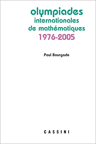 9782842250874: Olympiades internationales de mathématiques 1976-2005