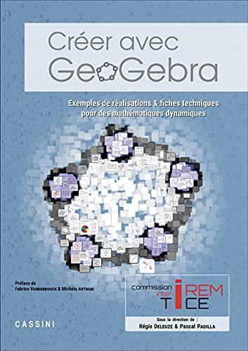 9782842251949: Creer avec Geogebra